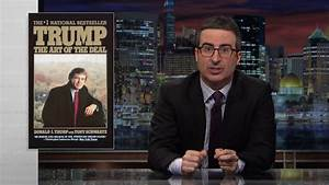 John Oliver uses The Art of the Deal to explain the Trump ...
