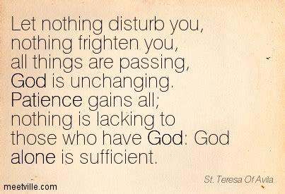 St Teresa Of Avila Patience Quotes