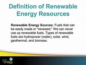 Today we're going to learn more about Renewable Energy ...