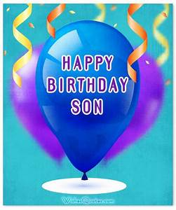 Top 50 Birthday Wishes For Son Updated With Images