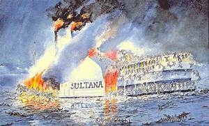 21 Images Depicting The Sultana Disaster Of 1865