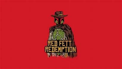 Fett Boba Wars Star Dead Redemption Funny
