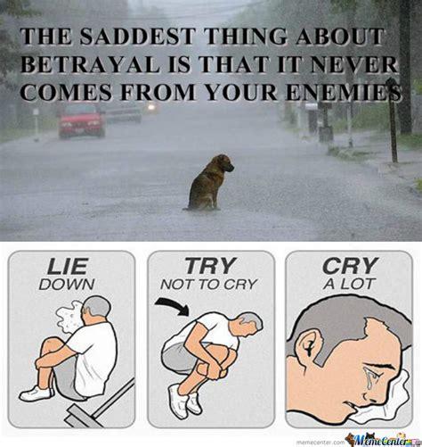 Betrayal Meme - betrayal by yakshi meme center