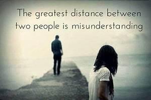 Misunderstandin... True Love Missunderstanding Quotes