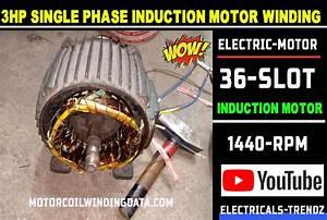 3hp Single Phase Induction Motor Winding