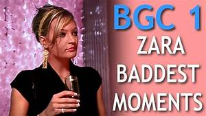 BGC1: Zara Baddest Moments (HD) - YouTube