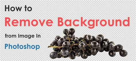 How To Remove Background How To Remove Background From Image In Photoshop Color