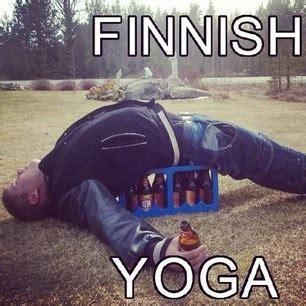 Drunk Yoga Meme - finnish yoga memes