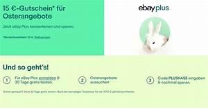 Ebay Gutschein Garten : ebay osterangebote 15 gutschein ab 50 bestellwert f r plus mitglieder ~ Orissabook.com Haus und Dekorationen