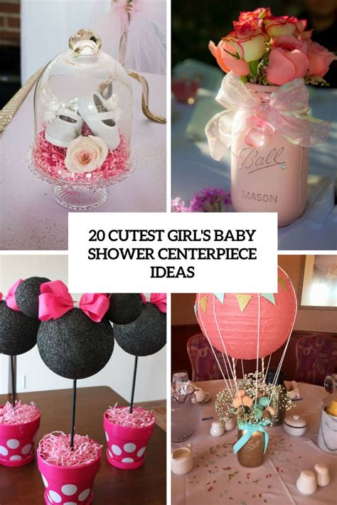 cutest girls baby shower centerpiece ideas shelterness