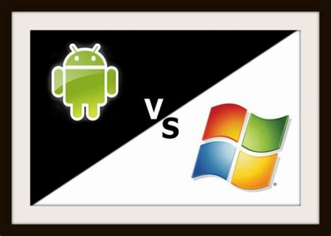 android vs windows windows phone 8 vs android phones who will win the market