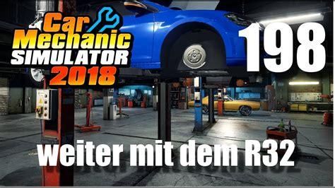 auto werkstatt simulator 2018 auto werkstatt simulator 2018 car mechanic simulator gameplay 198 german