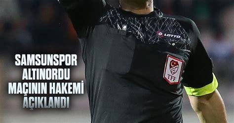 22 mayıs 2021 saat : Samsunspor - Altınordu maçının hakemi açıklandı - Samsun Haber, Son Dakika Samsun Haberleri ve ...