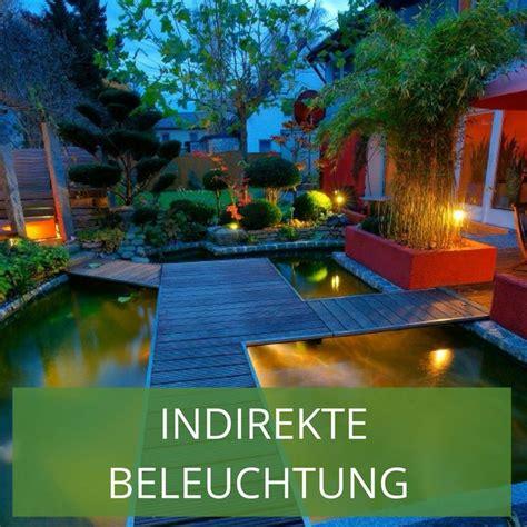 Indirekte Beleuchtung Garten by 40 Besten Indirekte Beleuchtung Im Garten Bilder Auf
