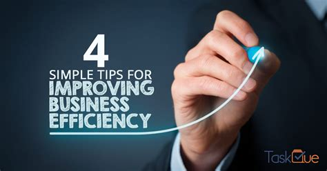 4 Simple Tips For Improving Business Efficiency