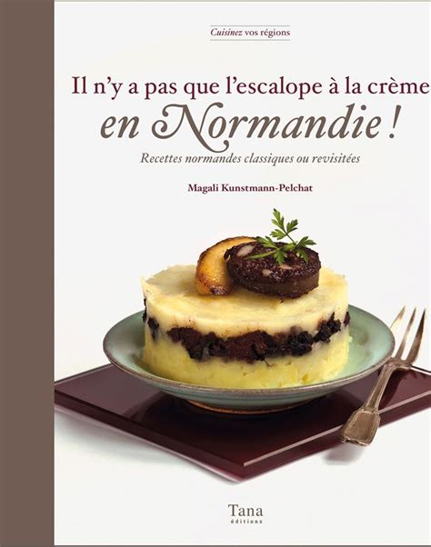 cuisine normande 619 best images about ma normandie on