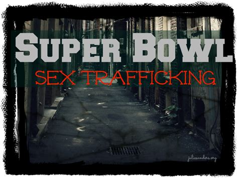 Super Bowl Sex Trafficking Julie Sanders