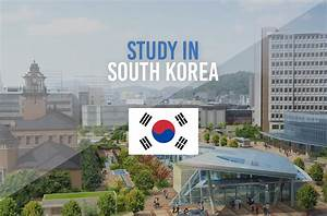 Why study in South Korea ?