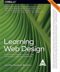 Books    Learning Web Design  A Beginner U0026 39 S Guide To Html