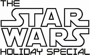 Star Wars Schriftzug : star wars holiday special ~ A.2002-acura-tl-radio.info Haus und Dekorationen