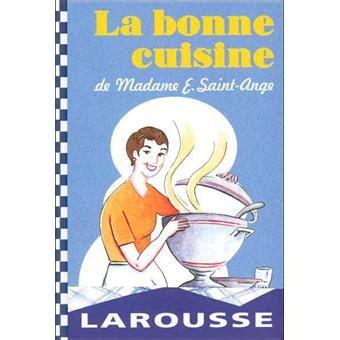 la cuisine de madame ange la bonne cuisine de madame ange cartonné e