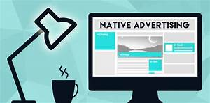 Native Advertising: Why It's The Future & How You Can Get ...