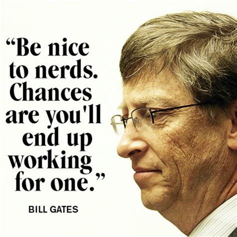 Bill Gates Meme - adults should learn from wealthiest human on earth bill gates quotes thechive