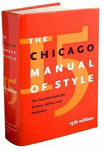 Chicago Manual Of Style  The Essential Guide For Writers