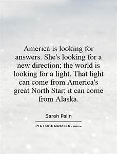 America is look... North Star Love Quotes