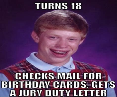 18 Birthday Meme - jury duty funny 18th birthday meme