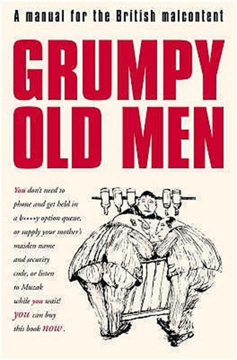 grumpy  men  david quantick reviews discussion bookclubs lists