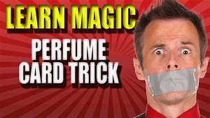 Watch: Magic Trick Revealed – Learn Perfume Card Trick ...