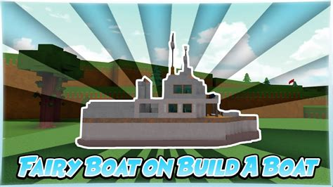 Build A Boat by Boat On Build A Boat To Treasure