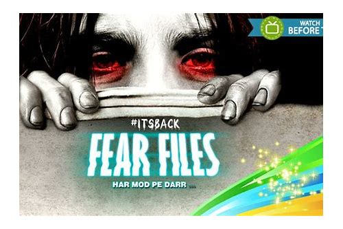 Fear files free download | Fear Files Tv Show Episodes