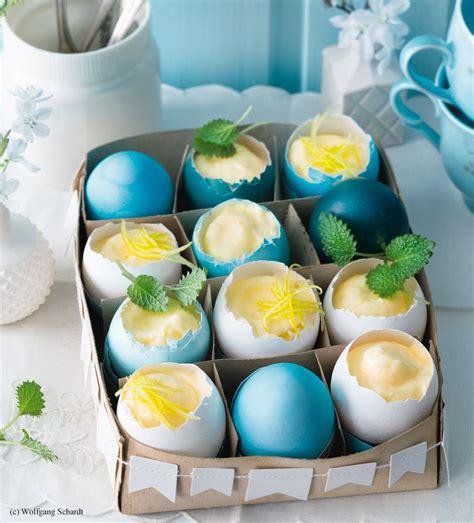 Geschirr Für Jeden Tag by Zitronenmousse In Der Eierschale Ostern Naschereien Und