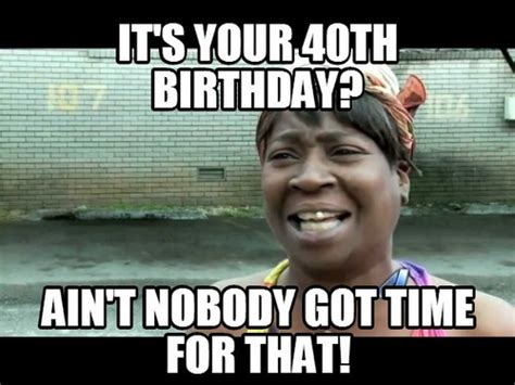 Happy 40th Birthday Meme - happy 40th birthday memes wishesgreeting