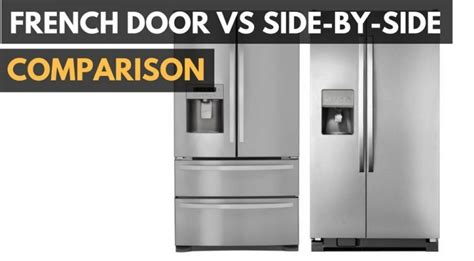 French Door Refrigerator Vs Side-By-Side