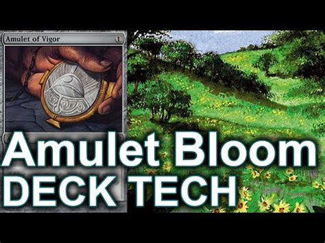 Amulet Of Vigor Deck Tech by Inside The Deck 133 Modern Amulet Bloom Deck Tech