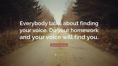 Voice Finding Homework Everybody Marsalis Talks Quote