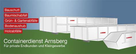 Haus Mieten In Arnsberg Und Umgebung by Container Mieten In Arnsberg Lobbe Containerdienst