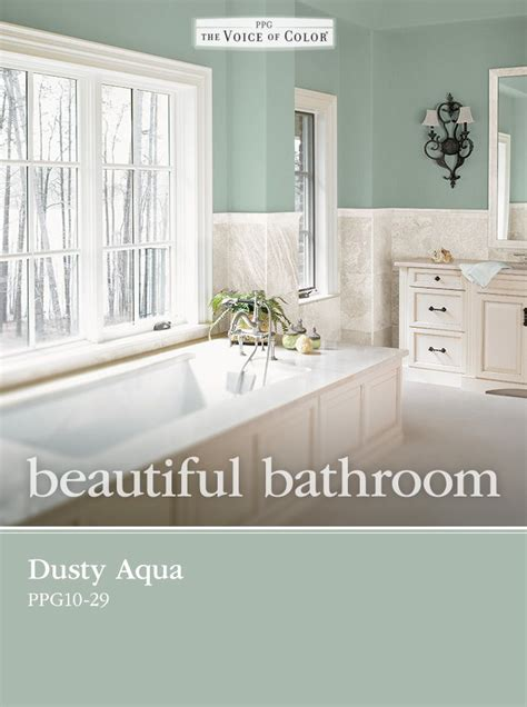 Spa Like Bathroom Paint Colors by Dusty Aqua Ppg10 29 From Ppg Voice Of Color Is The