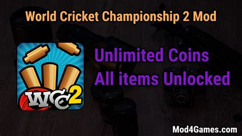 world cricket chionship 2 mod unlimited coins all items unlocked mod4games