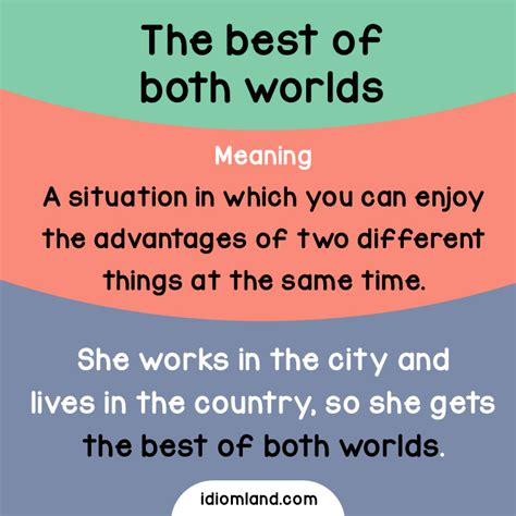 best idioms idiom land idiom the best of both worlds meaning a
