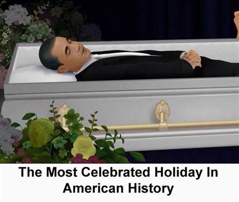 Casket Meme - terrible image depicting president obama in a casket nyctalking