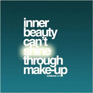 It doesn't ... Outside Beauty Quotes