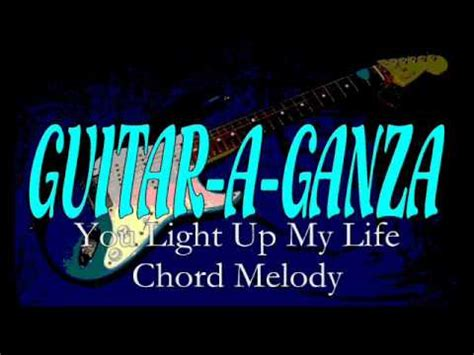 you light up my chords you light up my chord melody 46197