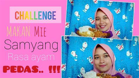 Challenge Makan Mie Samyang Rasa Ayam Pedas Youtube