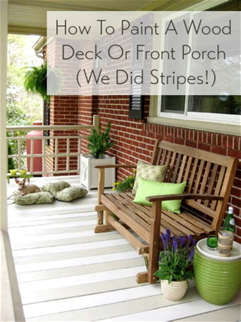 paint  wood deck  front porch   subtle