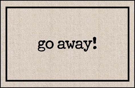 Welcome Go Away Doormat by Door Mat Go Away Coco Mats N More