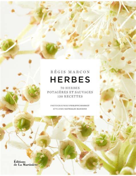 les herbes de cuisine les herbes potagères et sauvages dans la cuisine des
